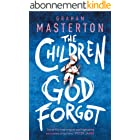 The Children God Forgot (English Edition)