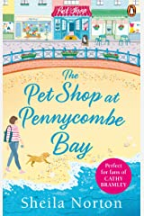 The Pet Shop at Pennycombe Bay: An uplifting story about community and friendship Paperback
