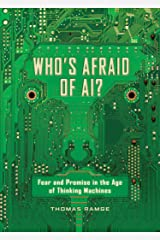 Who's Afraid of AI?: What to Fear and How to Love the Dawning Robot Age Taschenbuch