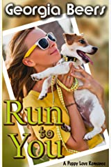 Run To You (Puppy Love Romance Book 2) (English Edition) Kindle Ausgabe