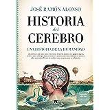 Historia del cerebro (Guadalmazán)