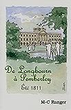 De Longbourn à Pemberley: Été 1811
