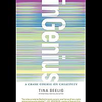 inGenius: A Crash Course on Creativity (English Edition)