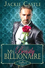 My Beastly Billionaire: A Clean Billionaire Romance (The Grimwood Legacy Series Book 1) Kindle Edition