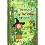 Petronella Apfelmus 05. Hexenbuch und Schnüffelnase: Band 5