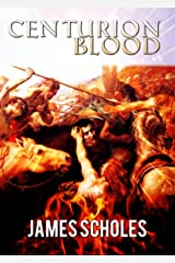 Centurion Blood Kindle Edition