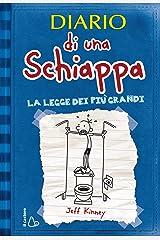 Diario di una Schiappa - La legge dei più grandi (Il Castoro bambini) Formato Kindle