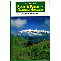 ACROSS PEAKS AND PASSES IN GARHWAL HIMALAYA