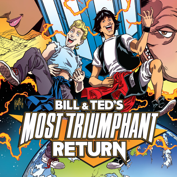 Bill & Ted's Most Triumphant Return (Issues) (6 Book Series)