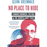 No Place to Hide: Edward Snowden, the NSA and the Surveillance State