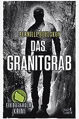 Das Granitgrab: Ein dänische Krimi aus Bornholm (Detektivin Agnethe Bohn 1) Kindle Edition