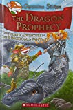 The Dragon Prophecy: The Fourth Adventure in the Kingdom of Fantasy: 04 (Geronimo Stilton)
