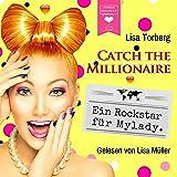 Ein Rockstar für Mylady: Catch the Millionaire 4