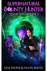 Magic Touch (Supernatural Bounty Hunters Series Book 3) Kindle Edition
