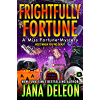 Frightfully Fortune (Miss Fortune Mysteries Book 20) (English Edition)