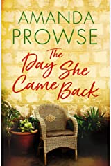The Day She Came Back Kindle Edition