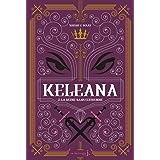 Keleana - tome 2 La Reine sans Couronne (02)