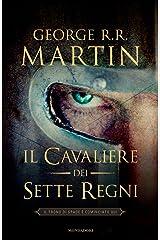 Il cavaliere dei Sette Regni Formato Kindle
