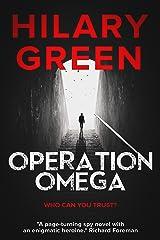 Operation Omega Kindle Edition