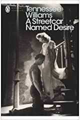 A Streetcar Named Desire (Modern Classics (Penguin))(Play edition) Paperback