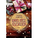 Kinder, Küsse, Kerzenschein (Digital Edition)