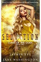 Seduction (Curse of the Gods Book 3) Kindle Edition