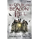 Der Spuk von Beacon Hill (German Edition)