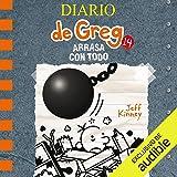 Diario de Greg 14. Arrasa con todo (Narración en Castellano) [Diary of Greg 14: Sweep Everything Up]: O'Diario de Greg…