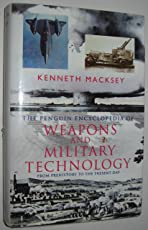 Encyclopedia of Weapons and Military Technology, The Penguin: From Prehistory to the Present Day