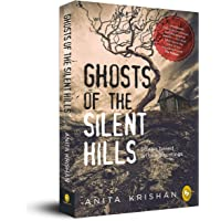 Ghosts of The Silent Hills: Stories based on true hauntings