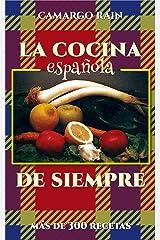 La cocina española de siempre: Más de 300 recetas Versión Kindle