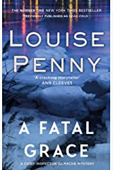 A Fatal Grace (A Chief Inspector Gamache Mystery Book 2) Kindle Edition