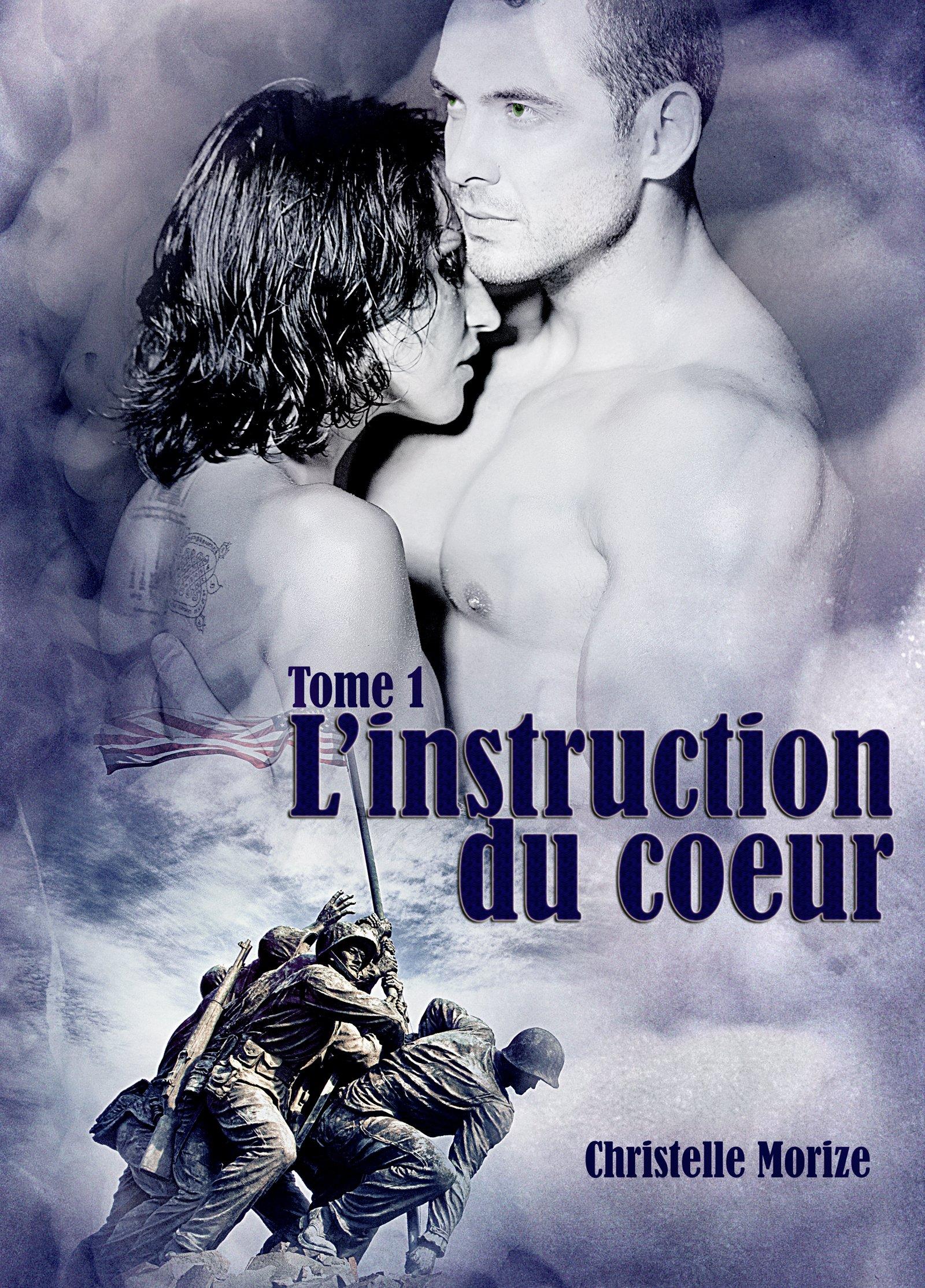L'instruction du coeur, tome 1 por Christelle Morize
