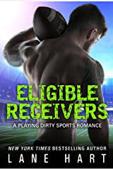 Eligible Receivers (A Playing Dirty Sports Romance Book 4) Kindle Edition