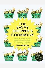 The Savvy Shopper's Cookbook Paperback