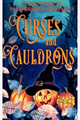 Curses and Cauldrons: A Paranormal Halloween Mystery Anthology Kindle Edition