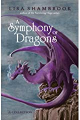 A Symphony of Dragons Kindle Edition