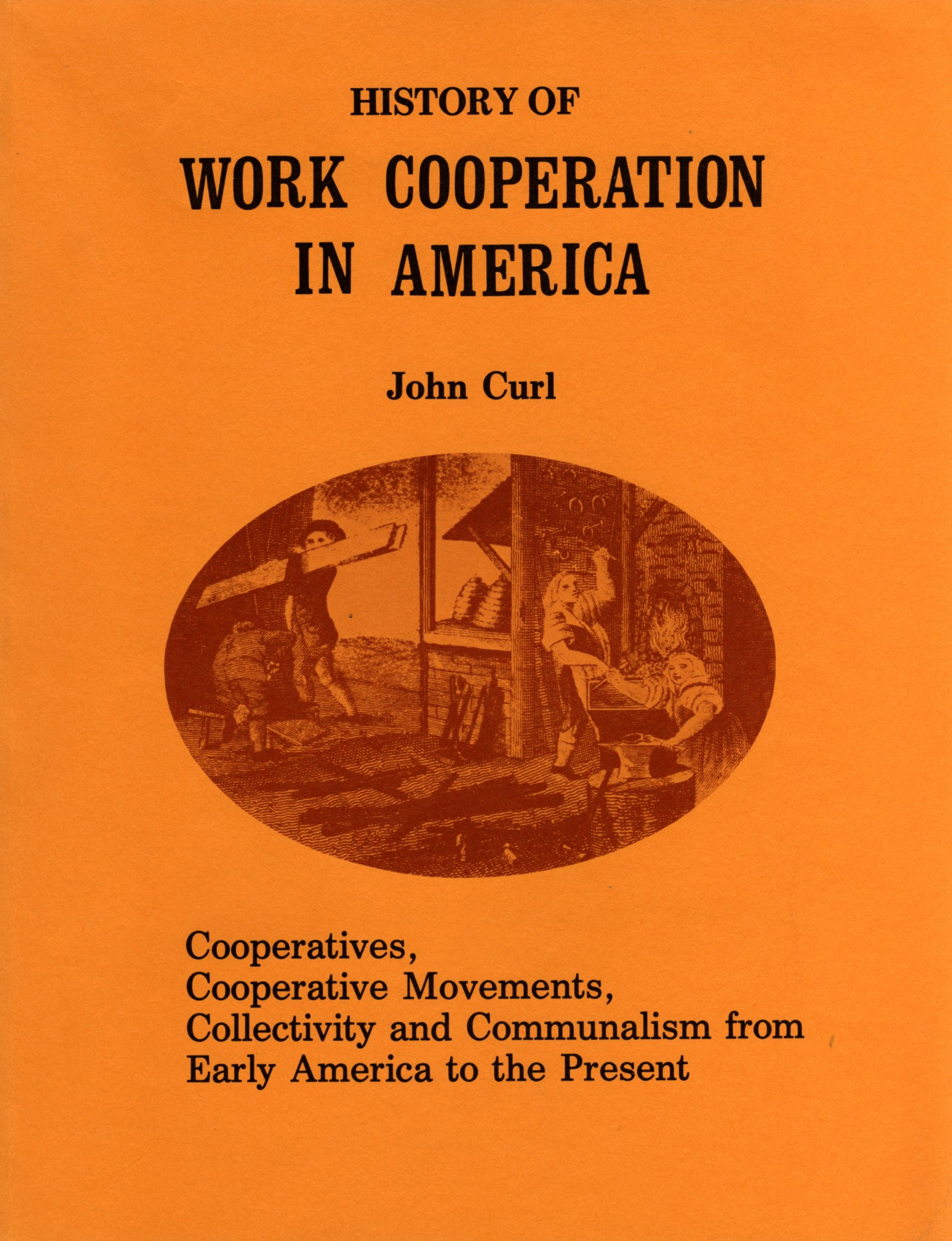History of Work Cooperation in America