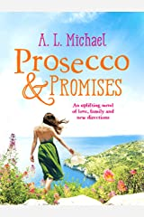 Prosecco and Promises: An uplifting novel of love, family and new directions (Martini Club Book 2) Kindle Edition