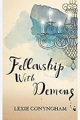 Fellowship with Demons (Murray of Letho Book 5) Kindle Edition