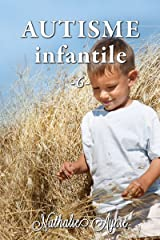 Autisme Infantile (6) (Autisme Infantile (Archives)) Format Kindle