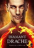 Diamantdrache (Feuerrosen-Trilogie 1)