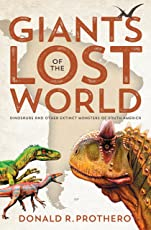 Giants of the Lost World: Dinosaurs and Other Extinct Monsters of South America (English Edition)