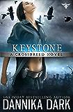 Keystone (Crossbreed Series Book 1) (English Edition)