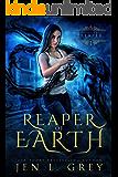 Reaper of Earth (The Artifact Reaper Saga Book 1) (English Edition)