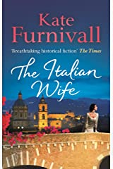 The Italian Wife: 'Breathtaking historical fiction' The Times Kindle Edition