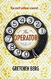 The Operator: You can't unhear a secret . . .