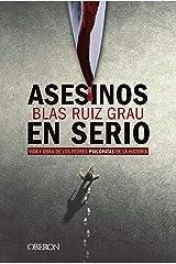 Asesinos en serio: Vida y obra de los peores psicópatas de la historia (Libros singulares) Versión Kindle