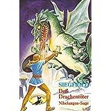 Teil 1: Siegfried der Drachentöter