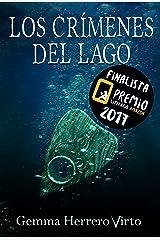 Los crímenes del lago: Finalista del Premio Literario de Amazon 2017 (¿Tú me ves?) Versión Kindle